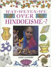 Wat weten we over Hindoeïsme ?