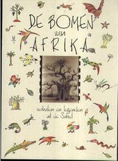 De bomen van Afrika : verhalen en legenden uit de Sahel