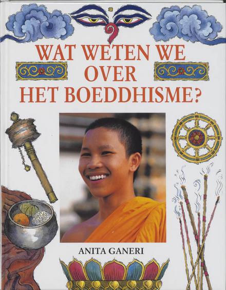 Wat weten we over het boeddhisme ?
