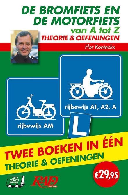 De bromfiets en de motorfiets van A tot Z : theorie & oefeningen