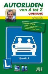 Autorijden van A tot Z : oefenboek