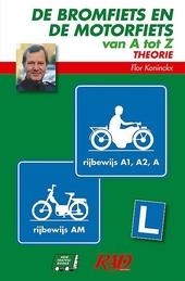 De bromfiets en de motorfiets van A tot Z : theorie