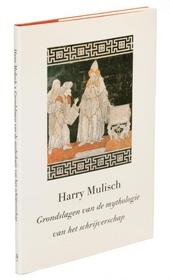 Grondslagen van de mythologie van het schrijverschap