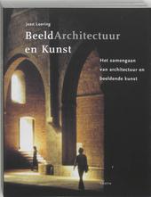 Beeldarchitectuur en kunst : het samengaan van architectuur en beeldende kunst