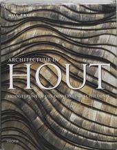 Architectuur in hout : hoogtepunten uit de wereldgeschiedenis