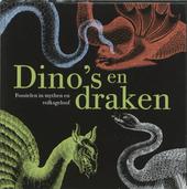 Dino's en draken : fossielen in mythen en volksgeloof