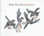 Peter Vos : metamorfosen