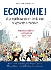 Economie! : uitgelegd in woord en beeld door de grootste economen