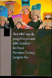 Het ABC van de jeugdliteratuur : in 250 schrijversportretten van Abkoude naar Zonderland