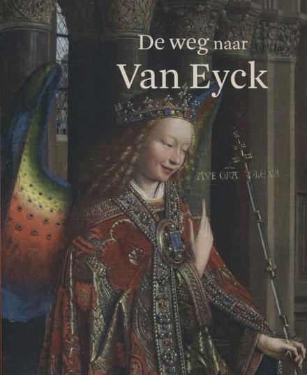 De weg naar Van Eyck