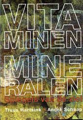 Vitaminen en mineralen : spiegels van de ziel