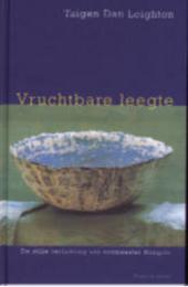 Vruchtbare leegte : de stille verlichting van zenmeester Hongzhi
