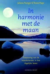 In harmonie met de maan : de toepassing van de maankalender in het dagelijks leven
