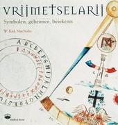 Vrijmetselarij : symbolen, geheimen, betekenis