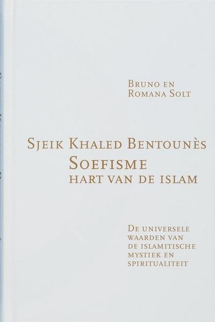 Soefisme : hart van de islam