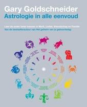 Astrologie in alle eenvoud : leer de ander beter kennen in werk, liefde, vriendschap en familie