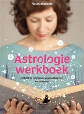 Astrologiewerkboek : ontdek je drijfveren, eigenschappen en patronen