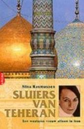 Sluiers van Teheran : een westerse vrouw alleen in Iran