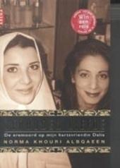 Verboden liefde : de eremoord op mijn hartsvriendin Dalia