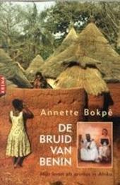 De bruid van Benin : mijn leven als prinses in Afrika