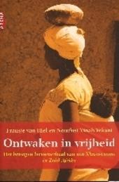 Ontwaken in vrijheid : het bewogen levensverhaal van een Xhosa-vrouw in Zuid-Afrika