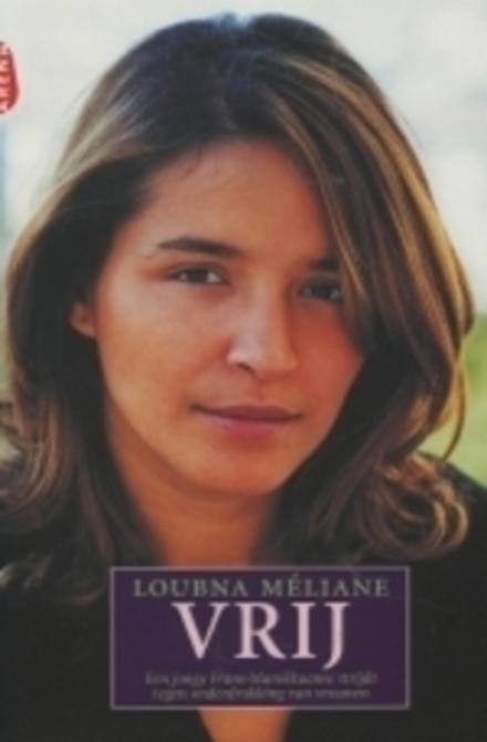 Vrij : een jonge vrouw strijdt tegen onderdrukking