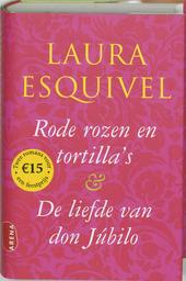 Rode rozen en tortilla's & De liefde van don Júbilo