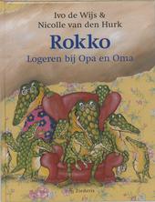 Rokko : logeren bij opa en oma