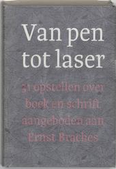 Van pen tot laser