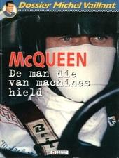 McQueen : de man die van machines hield
