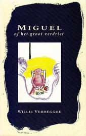 Miguel, of Het groot verdriet
