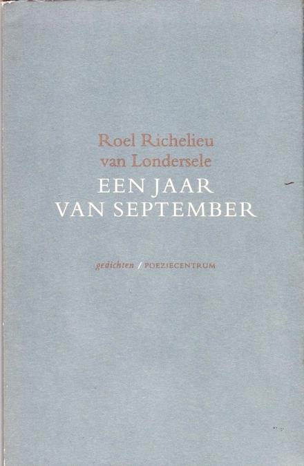 Een jaar van September : gedichten 1980-1992