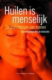 Huilen is menselijk : de psychologie van tranen