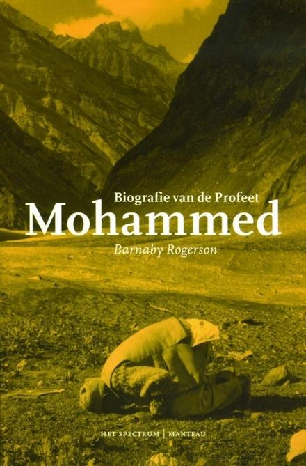 Mohammed : biografie van de profeet