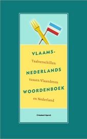 Vlaams-Nederlands woordenboek : van ambetanterik tot zwanzer