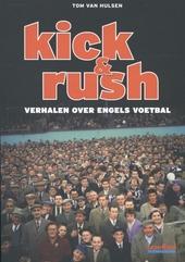 Kick & rush : verhalen over Engels voetbal