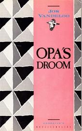Opa's droom : novelle