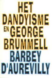Het dandyisme en George Brummell