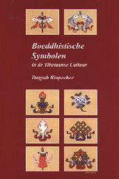 Boeddhistische symbolen in de Tibetaanse cultuur : een studie van de negen bekendste symboolgroepen