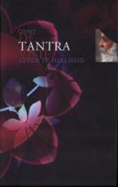 De tantra visie : leven in heelheid : over het hooglied van Saraha