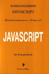 Basishandleiding JavaScript : de mooiste Web-pagina's in 20 minuten