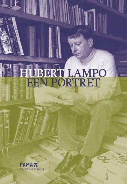 Hubert Lampo : een portret