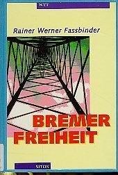 Bremer Freiheit : ein bürgerliches Trauerspiel
