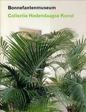 Bonnefantenmuseum : collectie hedendaagse kunst