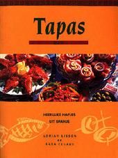 Tapas : heerlijke hapjes uit Spanje