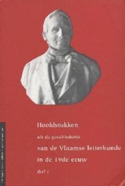 Hoofdstukken uit de geschiedenis van de Vlaamse letterkunde in de negentiende eeuw