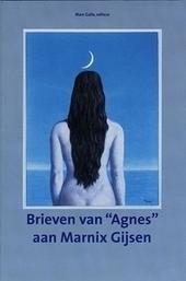 """Brieven van """"Agnes"""" aan Marnix Gijsen"""