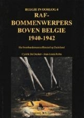 RAF-bommenwerpers boven Belgie 1940-1942 : het bombardementsoffensief op Duitsland
