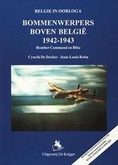 Bommenwerpers boven België 1942-1943 : Bomber Command en Blitz