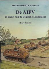 De AIFV in dienst van de Belgische landmacht